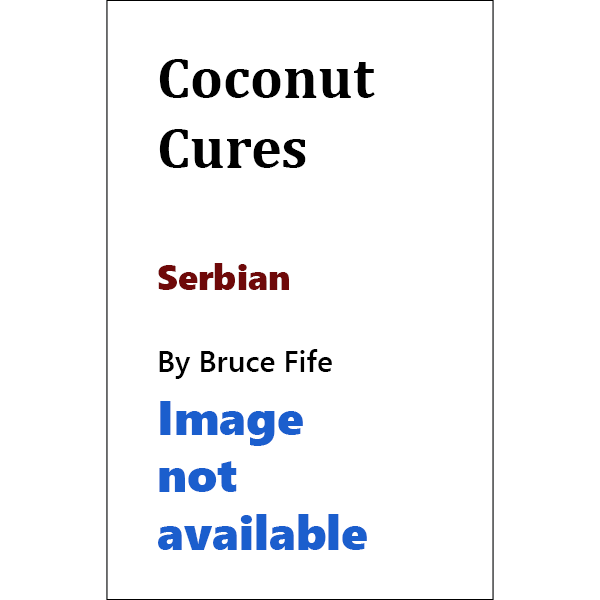 Coconut Cures Serbian