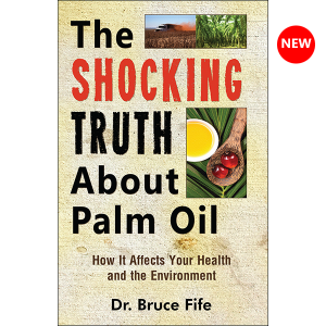 Shocking Truth About Palm Oil Cover