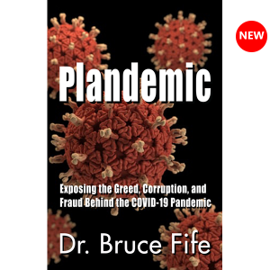 Plandemic: Exposing the Greed, Corruption, and Fraud Behind the COVID-19 Pandemic