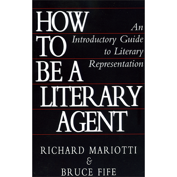 How To Be A Literary Agent Front Cover