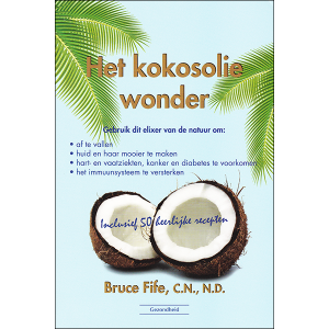 The Coconut Oil Miracle front cover Dutch
